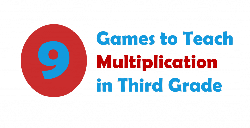 9 Games to Teach Multiplication in Third Grade